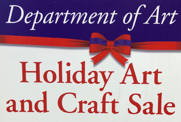 Department of Art Holiday Art and Craft Sale